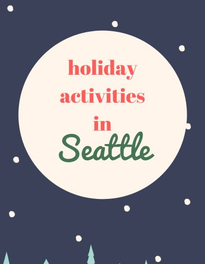 holiday activities in seattle