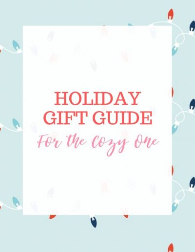 holiday gift guide - the cozy one
